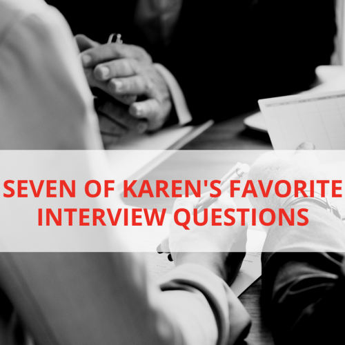 7 of My Favorite Interview Questions