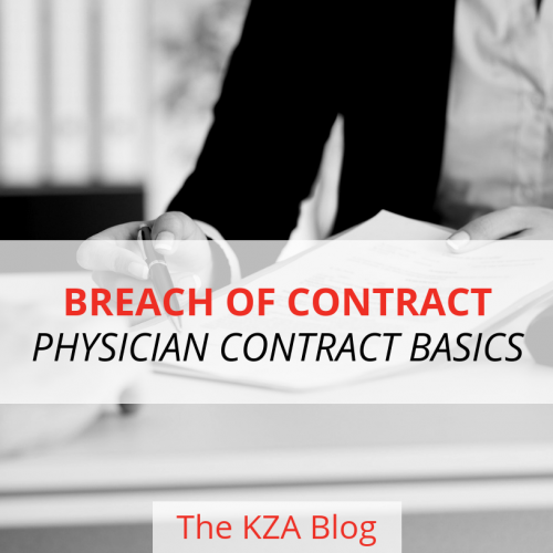 Breach of Contract – Physician Contract Basics