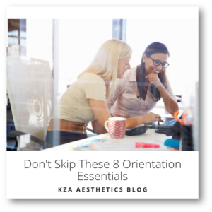 Don't Skip These 8 Orientation Essentials