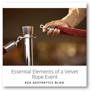 Essential Elements of a Velvet Rope Event