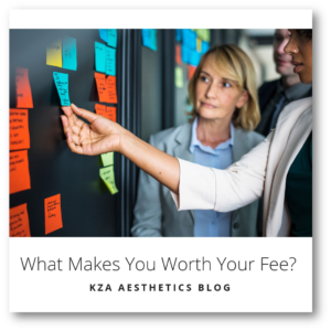 What Makes You Worth Your Fee?
