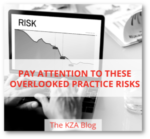Pay Attention to These Overlooked Practice Risks