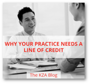 Blog - Why Your Practice Needs a Line of Credit