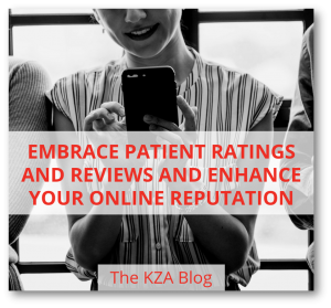 Embrace Patient Ratings and Reviews and Enhance Your Online Reputation